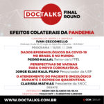 Doctalks : Efeitos colaterais da pandemia.